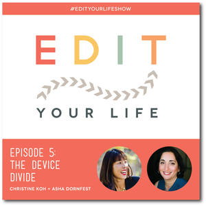 Edit Your Life Episode 5: The Device Divide #edityourlifeshow