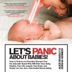 Review and giveaway: Let's Panic About Babies!