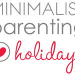 Simplify, Celebrate, and Enjoy the Season: Introducing Minimalist Holidays