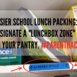 "Easier school lunch packing: designate a pantry ""lunchbox zone"""