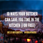 10 ways your butcher can save you time in the kitchen (for free)