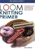 Amazon: Loom Knitting Primer