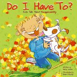 Amazon: Do I Have To?: Kids Talk About Responsibility