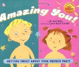 Amazon: Amazing You!: Getting Smart About Your Private Parts