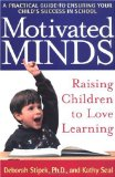 Amazon: Motivated Minds: Raising Children to Love Learning