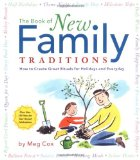 Amazon: The Book of New Family Traditions: How to Create Great Rituals for Holidays & Everydays
