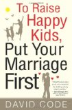 Amazon: To Raise Happy Kids, Put Your Marriage First