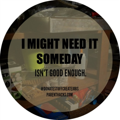 I might need it someday isn't good enough.